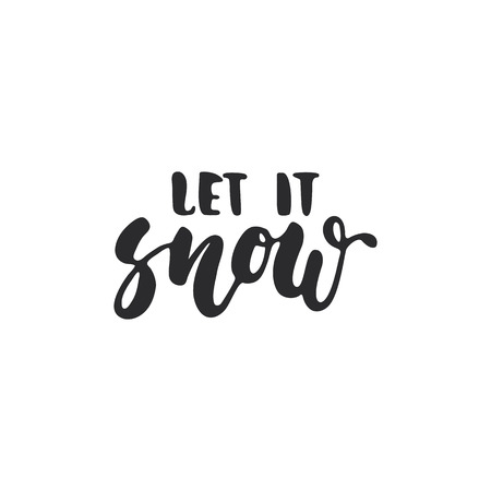 overlays: Let it snow - lettering Christmas and New Year holiday calligraphy phrase isolated on the background. Fun brush ink typography for photo overlays, t-shirt print, flyer, poster design