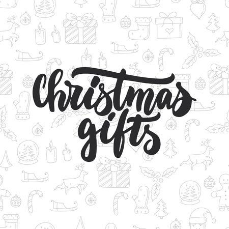 overlays: Christmas gifts - lettering Christmas and New Year holiday calligraphy phrase isolated on the background. Fun brush ink typography for photo overlays, t-shirt print, flyer, poster design Illustration