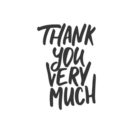 thank you very much: Thank you very much - hand drawn lettering phrase isolated on the white background. Fun brush ink inscription for photo overlays, greeting card or t-shirt print, poster design Illustration