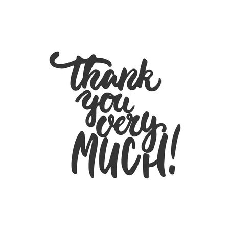 thank you very much: Thank you very much - hand drawn lettering phrase isolated on the white background. Fun brush ink inscription for photo overlays, greeting card or t-shirt print, poster design Stock Photo