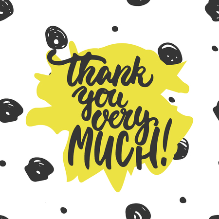 thank you very much: Thank you very much - hand drawn lettering phrase isolated on the white background. Fun brush ink inscription for photo overlays, greeting card or t-shirt print, poster design. Illustration