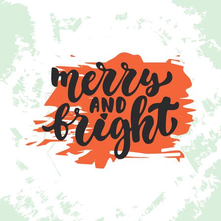 overlays: Merry and Bright - lettering Christmas and New Year holiday calligraphy phrase isolated on the sketch background. Fun brush ink typography for photo overlays, t-shirt print, flyer, poster design