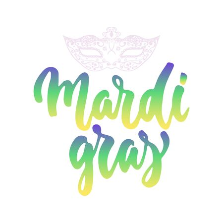 Mardi Gras - hand drawn carnival lettering phrase isolated on the white background. Illustration