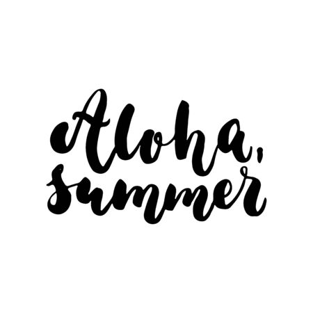beach party: Aloha, Summer - hand drawn lettering quote isolated on the white background. Fun brush ink inscription for photo overlays, greeting card or t-shirt print, poster design Illustration