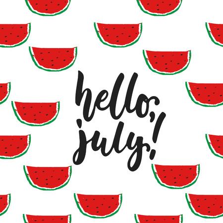 안녕하세요, 7 월 - 손으로 그린 여름 레터 따옴표와 수 박을 흰색 배경에 고립.