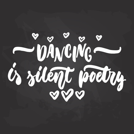 silent: Lettering dancing calligraphy quote drawn by ink in white color on the black chalkboard background. Illustration