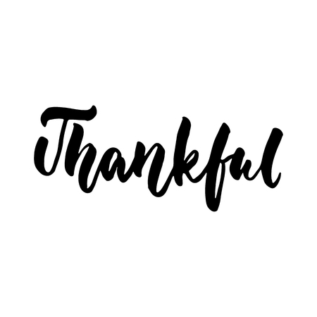 Thankful   Thanksgiving Day Hand Drawn Lettering Quote Isolated On The  White Background. Fun Brush
