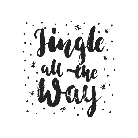 Jingle all the Way - hand drawn Christmas and New Year winter holidays lettering quote isolated on the white background. Fun brush ink inscription for photo overlays, greeting card or poster design Illustration