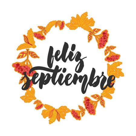 Feliz septiembre - septiembre feliz en español, cita latina dibujada mano de las letras del mes del otoño. Foto de archivo - 89921520