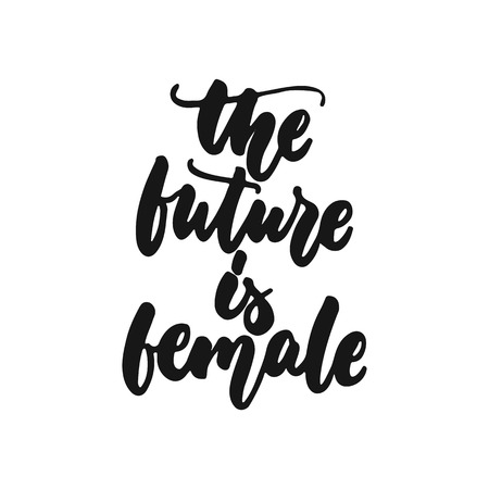 The future is female - hand drawn lettering phrase about feminism isolated on the white background. Fun brush ink inscription for photo overlays, greeting card or print, poster design.