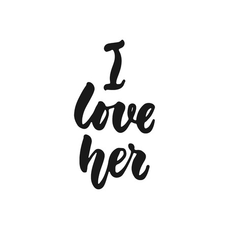 I loved her - hand drawn lettering phrase isolated on the white background. Fun brush ink inscription for photo overlays, greeting card or print, poster design.