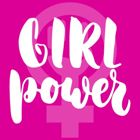 Girl power - hand drawn lettering phrase about woman, female, feminism on the pink background. Fun brush ink inscription for photo overlays, greeting card or print, poster design.