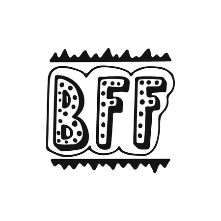BFF - Best Friend Forever - hand drawn lettering phrase isolated on white background.