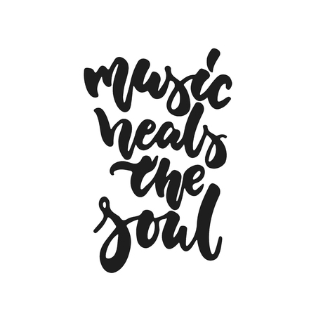 Music heals the soul - hand drawn lettering quote isolated on the white background. Fun brush ink vector illustration for banners, greeting card, poster design, photo overlays.