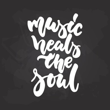 Music heals the soul - hand drawn Musical lettering phrase isolated on the black chalkboard background. Illustration