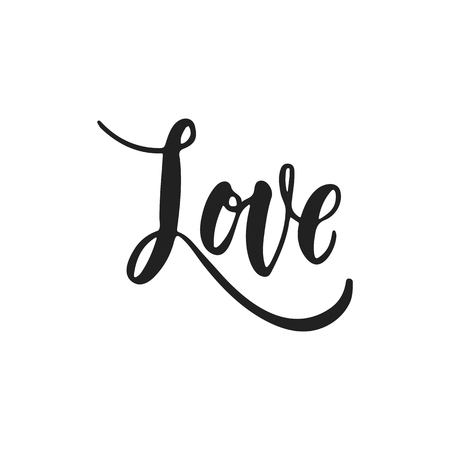 Love - hand drawn wedding romantic lettering phrase isolated on the white background. Fun brush ink vector calligraphy quote for invitations, greeting cards design, photo overlays