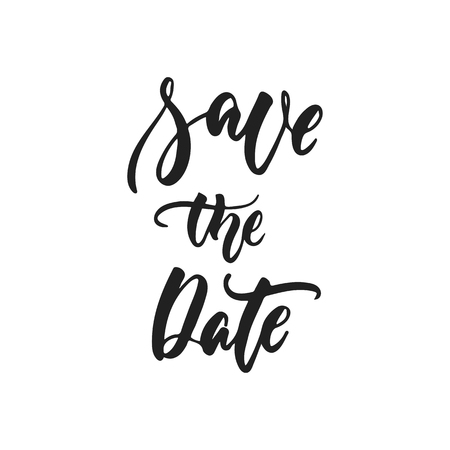 Save the Date - hand drawn wedding romantic lettering phrase isolated on the white background. Fun brush ink vector calligraphy quote for invitations, greeting cards design, photo overlays