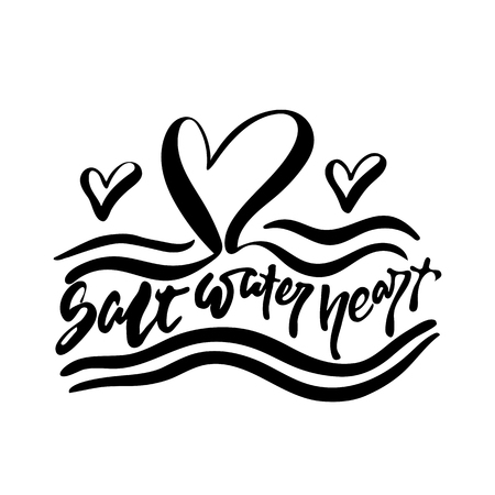 Salt Water Heart - hand drawn positive summer lettering phrase isolated on the white background. Fun brush ink vector quote for banners, greeting card, poster design, photo overlays