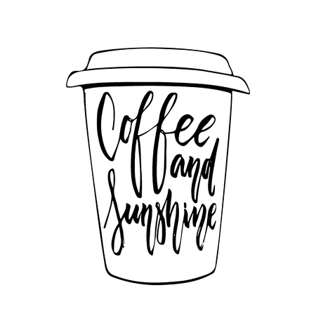 Coffee and sunshine - hand drawn positive lettering phrase isolated on the white background. Fun brush ink vector quote for banners, greeting card, poster design, photo overlays