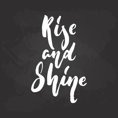 Rise and shine - hand drawn Summer seasons holiday lettering phrase isolated on the white background. Fun brush ink vector illustration for banners, greeting card, poster design