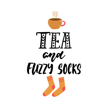 Tea and fuzzy socks - hand drawn cozy Autumn or Winter seasons holiday lettering phrase and Hugge doodles cup and warm socks isolated on background. Fun brush illustration for cards, posters design Stock Photo