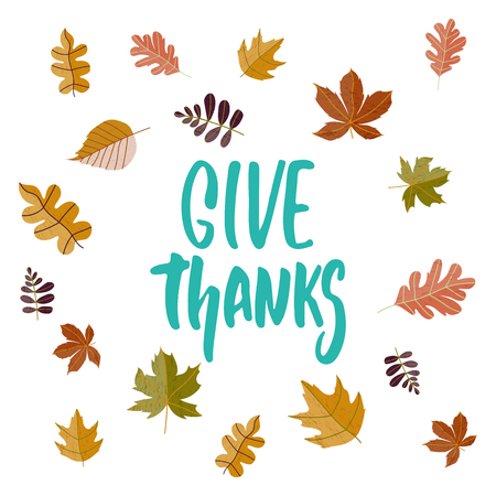 Give thanks - hand drawn Autumn seasons Thanksgiving holiday lettering phrase isolated on the white background. Fun brush ink vector illustration for banners, greeting card, poster design. Stock Photo