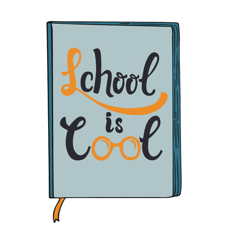 School is Cool - hand drawn learning positive lettering phrase isolated on the white background. Fun brush ink vector quote for banners, greeting card, poster design.