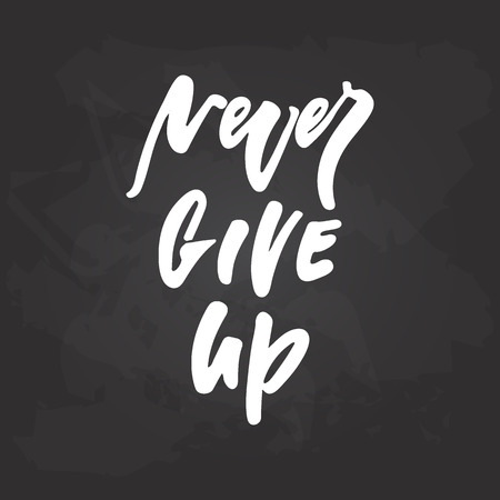 Never Give up - hand drawn October Breast Cancer Awareness Month lettering phrase on black chalkboard background. Brush ink vector quote for banners, greeting card, poster design Stock Vector - 125593073