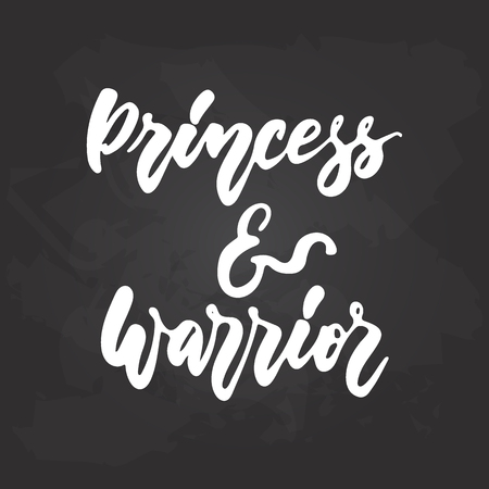 Princess and Warrior - hand drawn October Breast Cancer Awareness Month lettering phrase on black chalkboard background. Brush ink vector quote for banners, greeting card, poster design