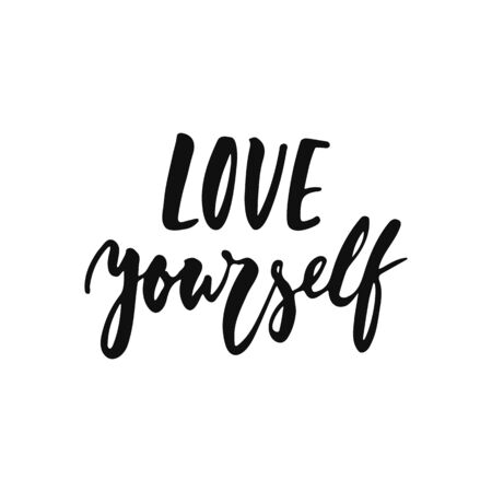 Love yourself - hand drawn positive inspirational lettering phrase isolated on the white