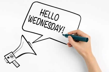 Hello Wednesday. Megaphone and text on a white background.