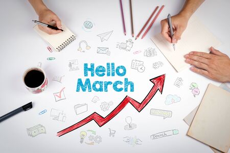 Hello March, Business Concept. The meeting at the white office table.
