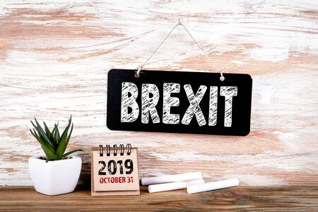 Brexit October 31, 2019. Small blackboard on the wall with text.