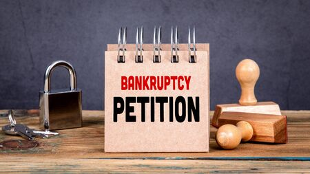Bankruptcy Petition. Real estate, business and failed investments. Zdjęcie Seryjne