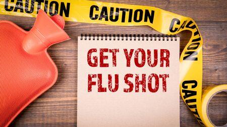 Get your flue shot. Yellow plastic caution tape