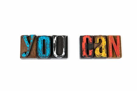 You Can. Motivation, inspiration and support, abstract background