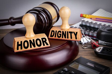 Honor and Dignity. Litigation, defense, legal services and justice concept