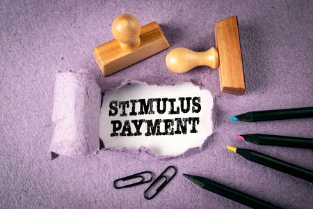 Stimulus Payment. Business, taxation, crisis and support concept