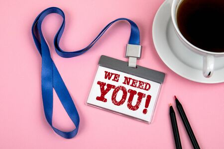 WE NEED YOU. Staff Identity and a cup of coffee on a pink background