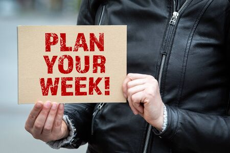 Plan Your Week. Text on the broadsheet