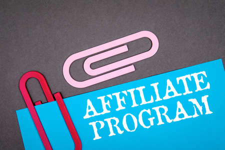 AFFILIATE PROGRAM. Business, marketing and advertising concept
