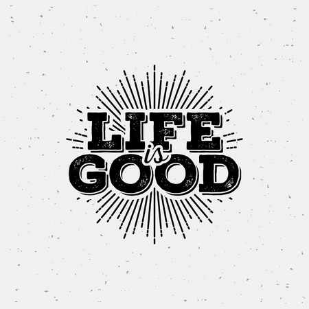 Life is good typography. T-Shirt Print with starburst. Vectores