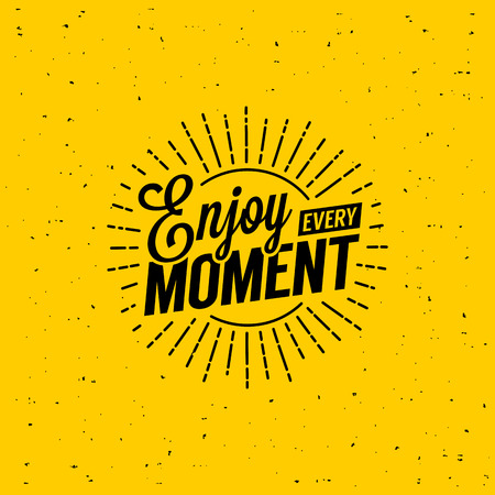 creative concept: Beautiful lettering enjoy every moment. T-Shirt Print with starburst.