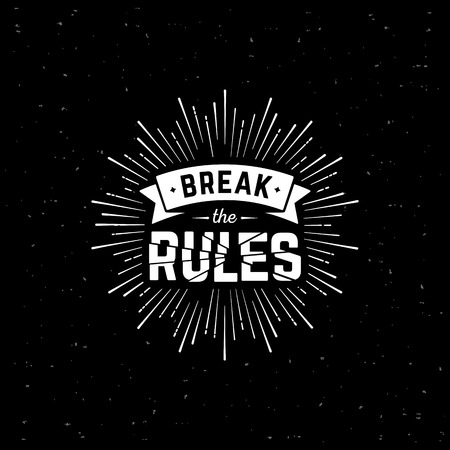 Monochrome hipster vintage label 'de regels overtreden' met starburst.