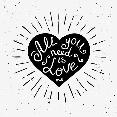 Tout ce que vous avez besoin est amour. Hand drawn impression avec le lettrage. Vintage vector illustration. Apparel conception t-shirt.