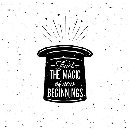 Trust The Magic Of New Beginnings. Vector Vektorové ilustrace