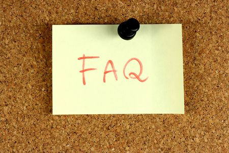 asked: Yellow small sticky note on an office cork bulletin board. Frequently asked questions.