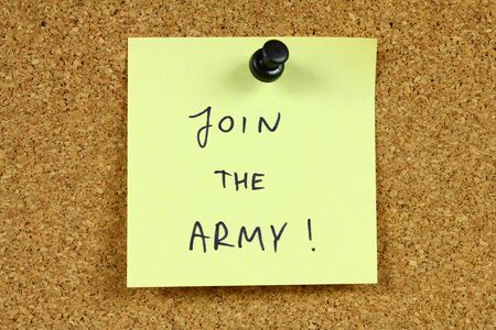 Yellow small sticky note on an office cork bulletin board. Join the army! Professional soldier career encouragement. Stock Photo - 5204476
