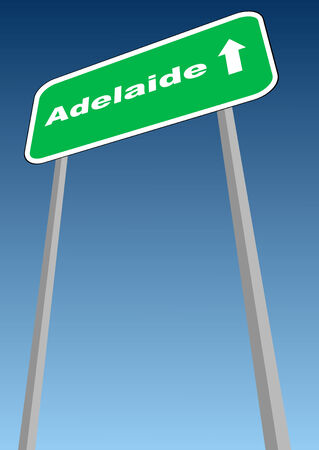 adelaide: illustration - road sign with direction forward to Adelaide, Australia