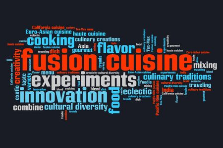 Fusion cuisine - contemporary cooking concepts word cloud illustration. Word collage concept. Stock Illustration - 25668867